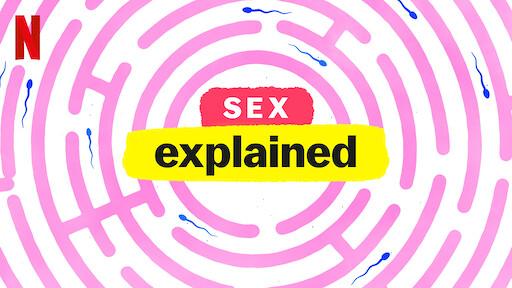 Sex, Explained